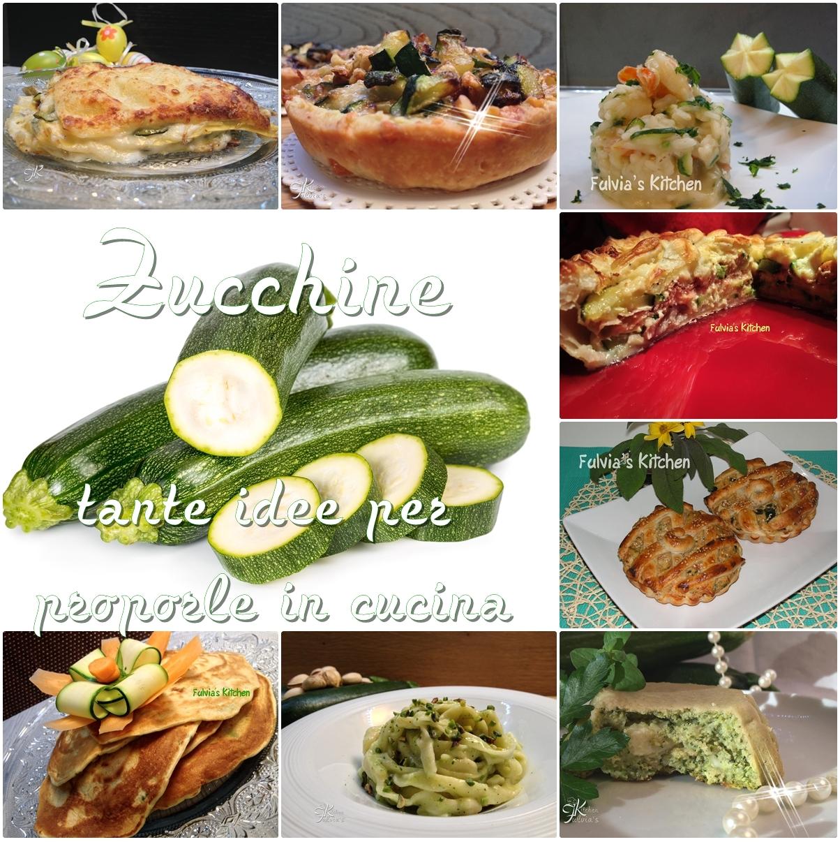 Zucchine: tante idee per proporle in cucina