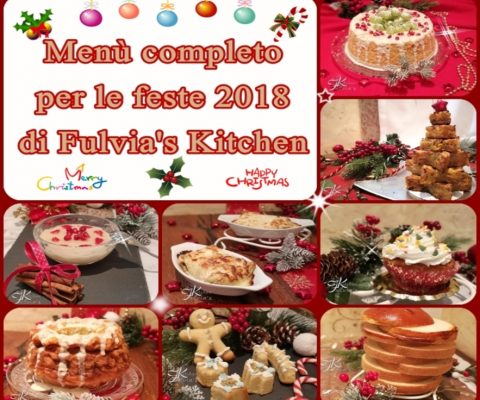 Menù completo per le feste 2018 le ricette